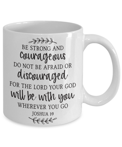 Image of Joshua 1:9 Be Strong and Courageous Faith Mug Gift Prayer Bible Quote Ceramic Coffee Cup