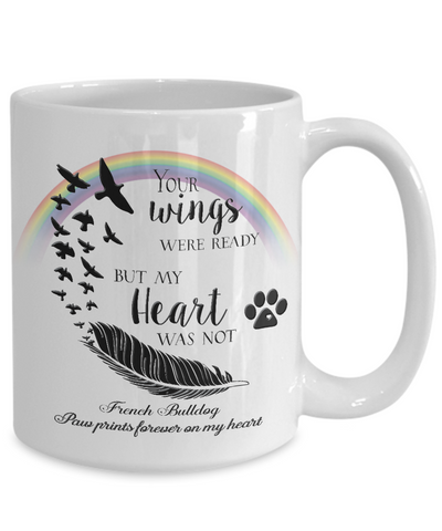 Image of French Bulldog  Bereavement Memorial Gifts Your Wings Were Ready...Remembrance Gift
