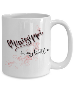 State of Mississippi in My Heart Mug Patriotic USA Unique Novelty Birthday Christmas Gifts Ceramic Coffee Tea Cup