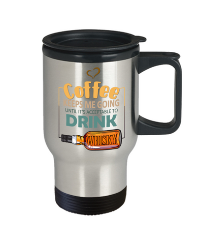 Image of Coffee Keeps Me Going Whisky Drinker Addict Travel Mug With Lid Novelty Birthday Christmas Gifts for Men and Women Tea Cup