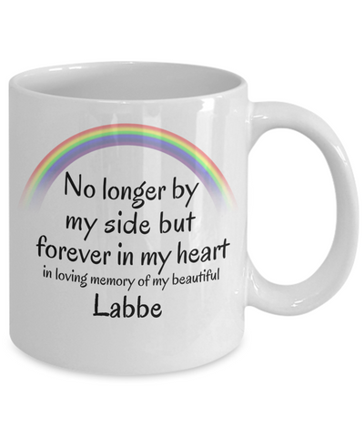 Image of Labbe Memorial Gift Dog Mug No Longer By My Side But Forever in My Heart Cup In Memory of Pet Remembrance Gifts