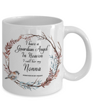 Guardian Angel in Heaven I Call Her My Nonna for In Grandmother Memory Coffee Cup