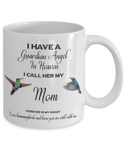Image of Mom Memorial Gift I Have a Guardian Angel... Mom Remembrance Gifts