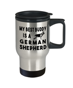 German Shepherd Travel Mug My Best Buddy is an German Shepherd Gifts  Dog Travel Cup