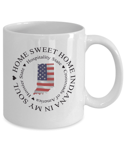 Indiana Gift, Home Sweet Home Indiana In My Soul USA Gifts Coffee Mug