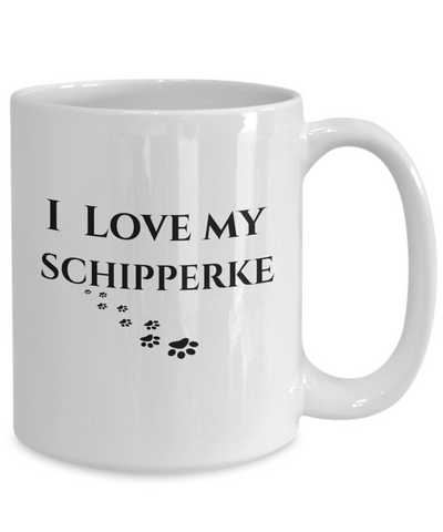 Image of I Love My Schipperke Mug Dog Mom Dad Lover Novelty Birthday Gifts Unique Gifts