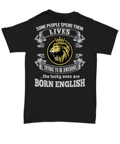 Image of Born English Shirt England Gift Unique Novelty Birthday Unisex T-Shirt