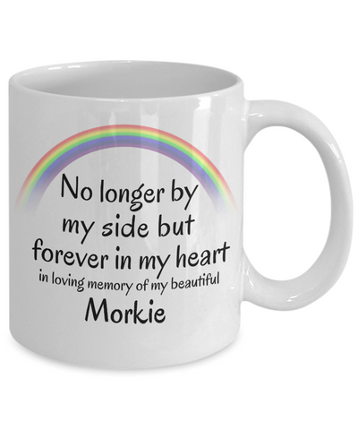 Image of Morkie Memorial Gift Dog Mug No Longer By My Side But Forever in My Heart Cup In Memory of Pet Remembrance Gifts