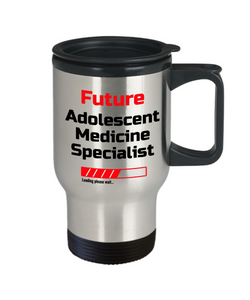 Funny Future Adolescent Medicine Specialist Loading Please Wait Travel Mug With Lid Tea Cup Novelty Birthday Gift for Men and Women