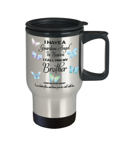Image of Brother In Memorial Butterfly Gift Travel Mug With Lid  I Have a Guardian Angel in Heaven Forever in My Heart I see Butterflies and know you are still with me Loveing Memory Coffee Cup
