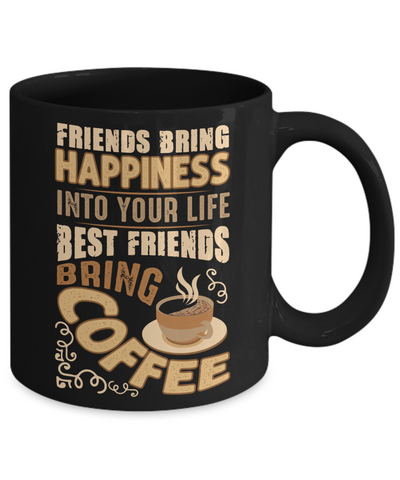 Funny Happy Caffeine Addict Black Mug Gift Best Friends Bring Coffee Cup