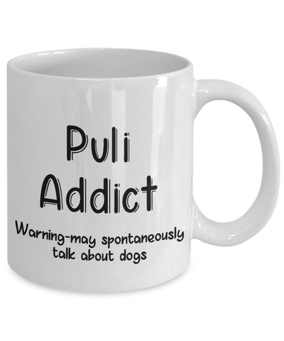 Image of Warning Puli Dog Addict Mug Funny Talk About Dogs Work Novelty Birthday Gift Work Coffee Cup