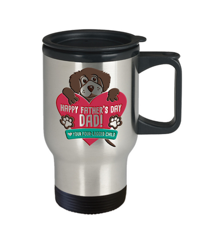 Happy Father's Day Dog Travel Mug With Lid Your Four Legged Child Lover Woof Novelty Quote Gift Coffee Cup