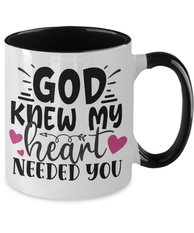 Image of God Knew My Heart Needed You Two-Tone Ceramic Coffee Mug