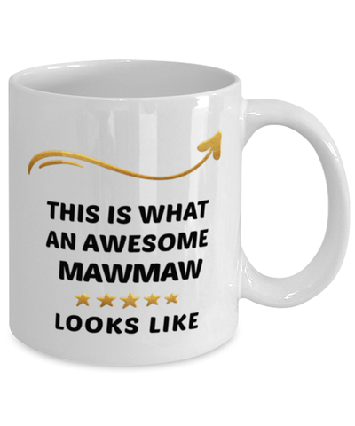 Image of Mawmaw Mug  Awesome Person Looks Like 11 oz  Ceramic Coffee Cup