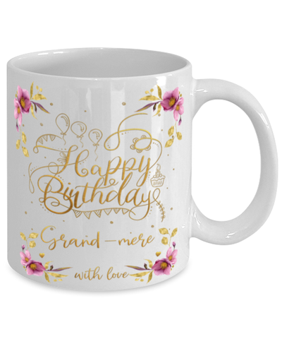 Image of Grand-mere Happy Birthday Mug Fun 11oz Coffee Cup