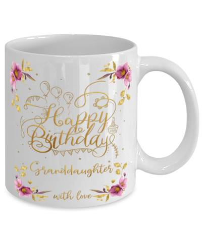 Image of Granddaughter Happy Birthday Mug Fun 11oz Coffee Cup