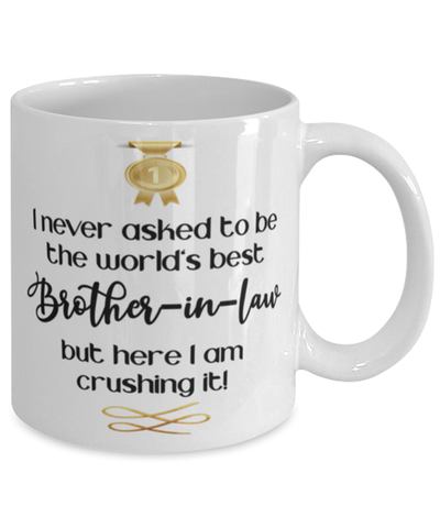 Brother-in-law World's Best Mug Crushing it 11 oz Coffee Cup