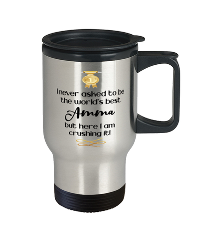 Amma World's Best Travel Mug Crushing it 14 oz Coffee Cup