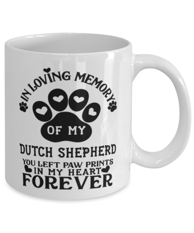 Dutch Shepherd Dog Mug Pet Memorial You Left Pawprints in My Heart Coffee Cup