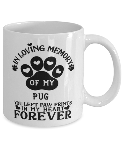 Image of Pug Dog Mug Pet Memorial You Left Pawprints in My Heart Coffee Cup