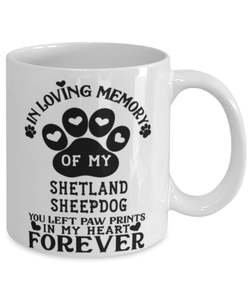 Shetland Sheepdog Dog Mug Pet Memorial You Left Pawprints in My Heart Coffee Cup