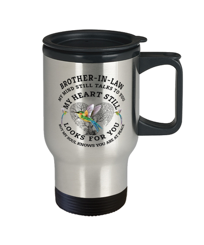 Image of Brother-in-law In Loving Memory Travel Mug Hummingbird My Mind Talks To You Memorial Keepsake Cup