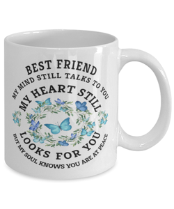 Best Friend In Loving Memory Mug Butterfly My Mind Talks To You Memorial Keepsake Cup