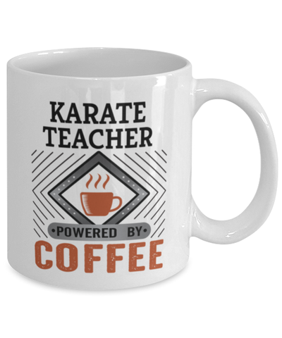 Image of Karate Teacher Mug Powered by Coffee Occupational 11oz Ceramic Cup