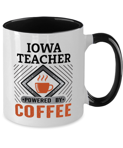 Image of Iowa Teacher Mug Powered by Coffee Occupational Two-Toned 11 oz Cup