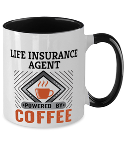 Life Insurance Agent Mug Powered by Coffee Occupational Two-Toned 11 oz Cup