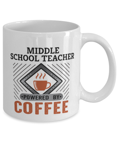 Image of Middle School Teacher Mug Powered by Coffee Occupational 11oz Ceramic Cup