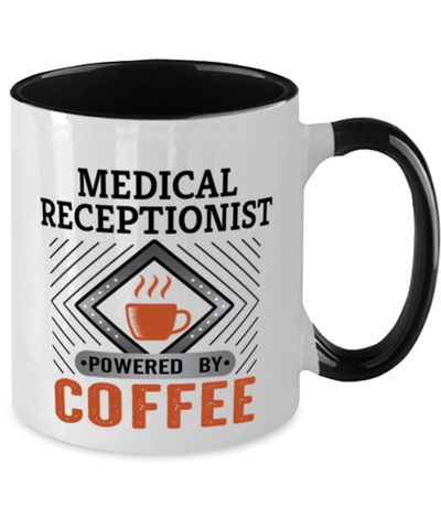 Image of Medical Receptionist Mug Powered by Coffee Occupational Two-Toned 11 oz Cup