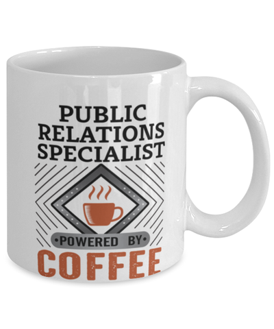 Image of Public Relations Specialist Mug Powered by Coffee Occupational 11oz Ceramic Cup