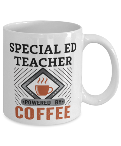 Image of Special Ed Teacher Mug Powered by Coffee Occupational 11oz Ceramic Cup