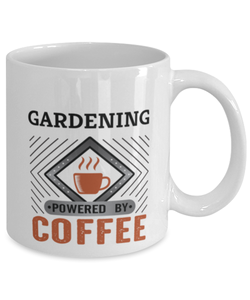Gardening Mug Powered by Coffee Hobby 11oz Ceramic Cup