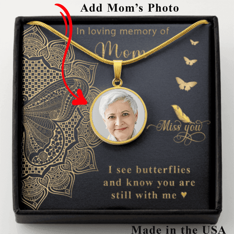 Mom Memorial Photo Upload Necklace Gift I see Butterflies Remembrance Message Card