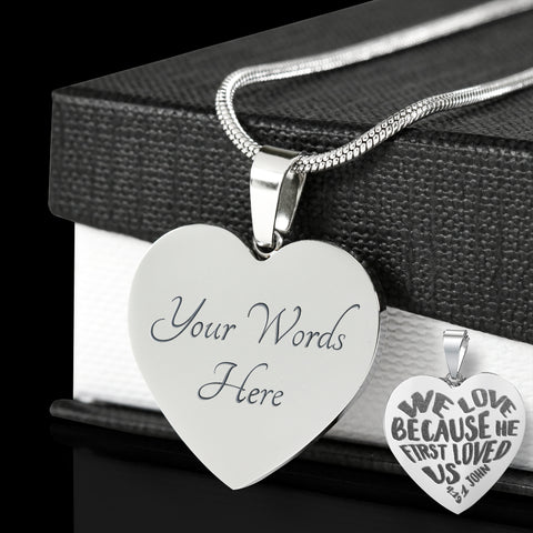 Faith 1 John 4:19 Engraved Pendant Gift We Love Because He First Loved Us Christian Necklace for Her