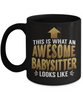 This is What an Awesome Babysitter Looks Like Gift Black Mug Fun Novelty Cup