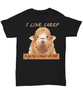 I Love Sheep Black Shirt Gift Get Well Support Condolences  Novelty Coffee T-Shirt