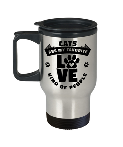 Cats Are My Favorite Kind of People Travel Mug for Coffee Cup