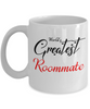 World's Greatest Roommate Mug Unique Novelty Birthday Christmas Gifts Ceramic Coffee Cup Gifts