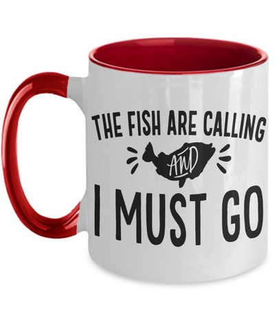 Fish Are Calling Coffee Mug Fishing Enthusiast Two Tone Ceramic Cup