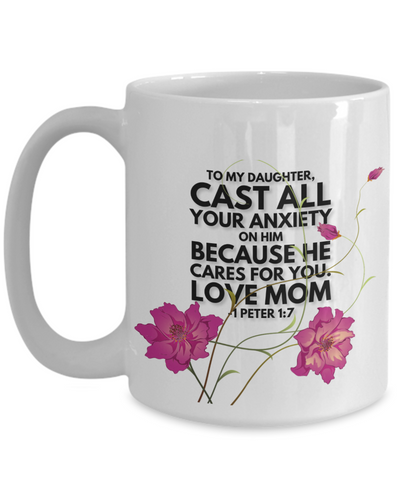 Image of Faith 1 Peter 1:7 Bible Verse Mug For Daughter Love Mom Cast All Your Anxiety on Him Christian Novelty Birthday Gifts Best Scripture Verse Quote Gifts Ceramic Coffee Tea Cup