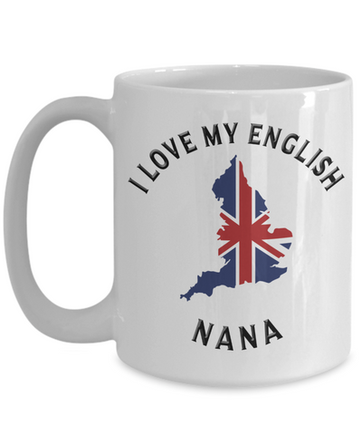 I Love My English Nana Mug Novelty Birthday Gift Ceramic Coffee Cup