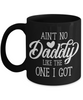 Fun Dad Black Mug Gift Ain't No Daddy Like Mine Father's Day Birthday Coffee Cup