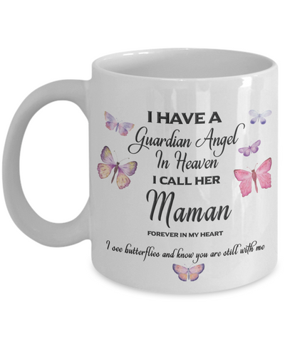 Maman Memorial Butterfly Mug Gift I Have a Guardian Angel in Heaven Forever in My Heart Remembrance Gifts Coffee Cup