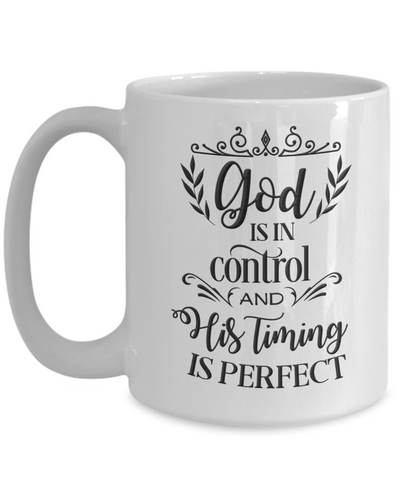 Image of Christian Faith Gift God is in Control...Bible Scripture Coffee Mug Gift