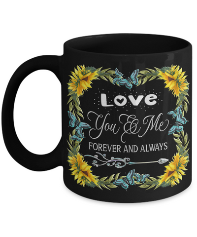 You And Me Forever and Always Black Mug Gift Love You Novelty Sunflower Valentine's Day Surprise Cup