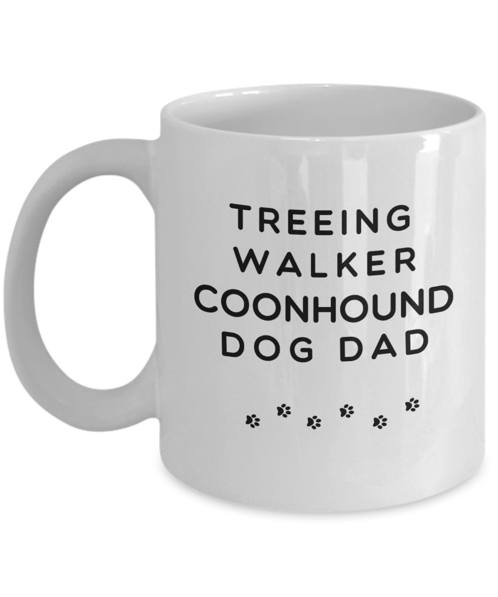Best Treeing Walker Coonhound Dog Dad Cup Unique Ceramic Coffee Mug Gifts  for Men